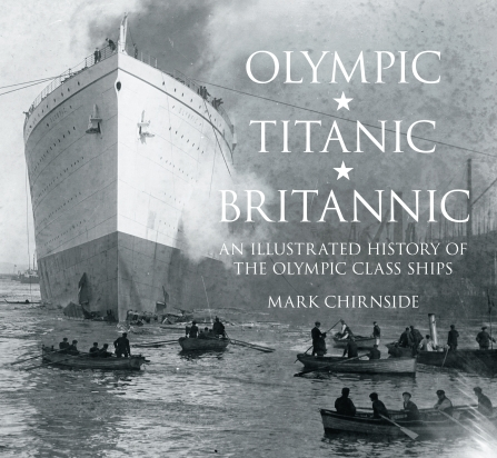 An Illustrated History of the Olympic Class Ships 7-OlympicClassIllustrated2012BookCover